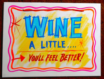 WINE A LITTLE - YOU'LL FEEL BETTER - FUNKY SIGN by George Borum