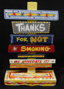 THANKS FOR NOT SMOKING SIGNPOST BY GEORGE BORUM