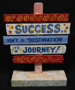 SUCCESS IS A JOURNEY SIGNPOST BY GEORGE BORUM