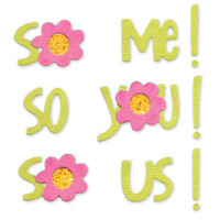 Sizzix Sizzlits Die - Phrase, So Me! So You! So Us! by me & my BIG ideas