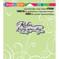 Stampendous - Cling Stamp Relax Enjoy