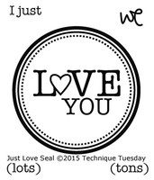 Technique Tuesday Clear Stamps 2X2.5 - Just Love Seal