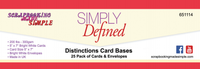 Simply Defined Distinctions Card Bases - 5 x 7 Bright 25 White Cards & Envelopes