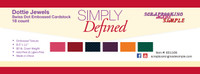 Simply Defined Dottie - Jewels 18pk