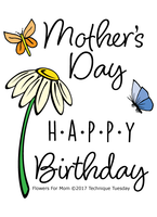 Technique Tuesday Clear Stamps 3X4 - Flowers For Mom