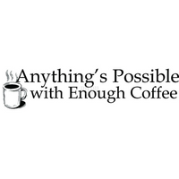 Funny Bones Cling Stamps - Anything's Possible With Enough Coffee