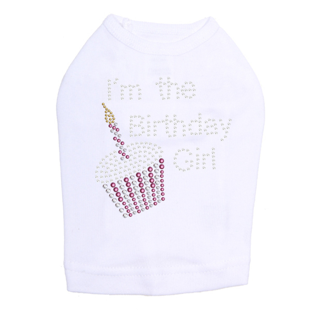 I'm the Birthday Girl - Dog Tank