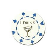 ONE (1) Drink Poker Chip Button Marker Token