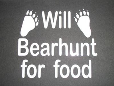 """Will Bearhunt For Food"" Window Decal"