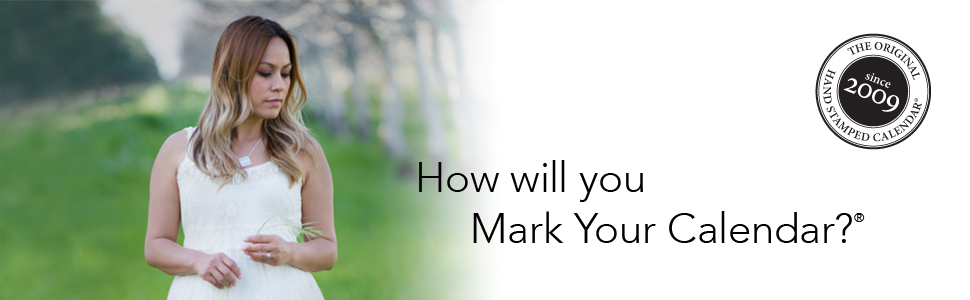 How will you Mark Your Calendar?