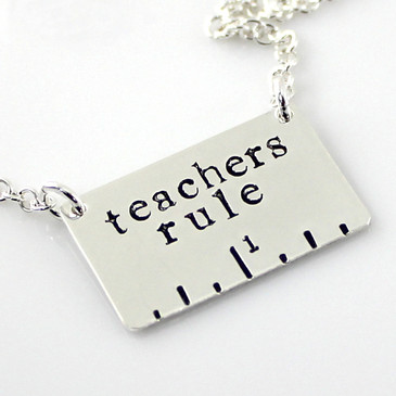 Teachers Rule Hand Stamped Sterling Silver Necklace
