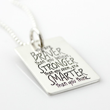 You are Braver... Inspirational Quote Necklace (RTS)