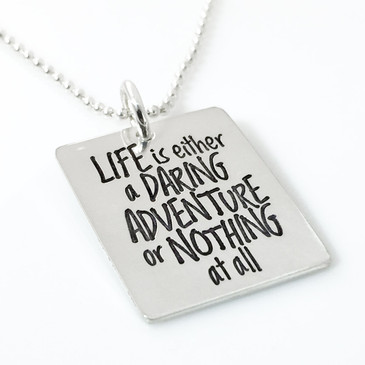 Life is Either a Daring Adventure or... Quote Necklace (Ready to Ship)