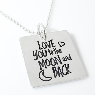 Love you to the Moon and Back Quote Necklace (Ready to Ship)