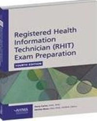 Registered Health Technician (RHIT) Exam Preparation 4th Edition