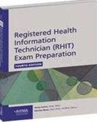 Registered Health Technician (RHIT) Exam Preparation 4th Edition