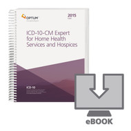 This 2015 (Draft) ICD-10-CM Expert Home Health Services and Hospices E-Book with our hallmark features and content is designed specifically to address the challenges faced by home health agencies with hospice services using the new ICD-10-CM coding and reimbursement system. Use the code book that contains the latest official government version of the ICD-10-CM code set, plus the familiar Optum coding and reimbursement alerts you have come to rely upon in your ICD-9-CM code books