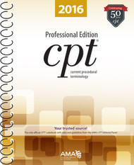CPT 2016 Professional Edition Sprial Bound Book. Only the AMA, with the help of physicians and other experts in the health care community, creates and maintains the CPT code set.