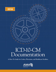 ICD-10-CM Documentation 2016 identifies the more detailed ICD-10-CM documentation requirements and information vital to successfully implement ICD-10-CM.