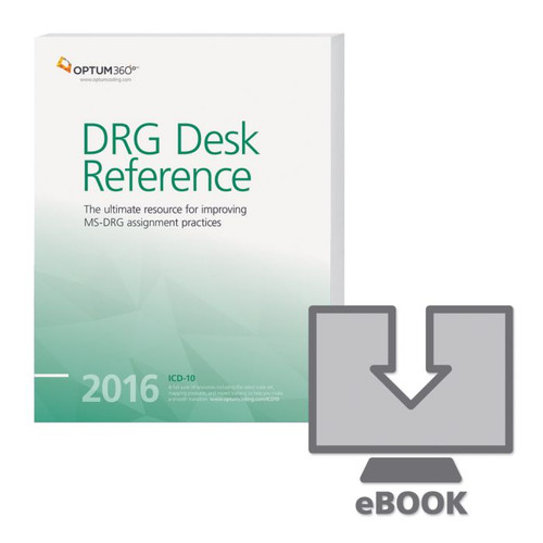 DRG Desk Reference eBook 2016. This product is needed to answer all your DRG questions for all inpatient stays starting after October 1, 2015, as those claims will use the MS-DRG methodology based on ICD-10-CM.