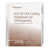 ICD-10-CM Coding Workbook for Orthopaedics  2016 (Spiral), Physician practices want to focus on coding issues within ICD-10-CM specific to the Orthopaedics specialty that are likely to affect day-to-day coding proficiency and accuracy that significantly impact revenue.