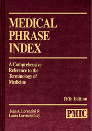 MEDICAL PHRASE INDEX [5E]