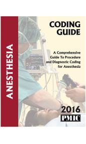 2016 CODING GUIDE ANESTHESIA