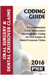 2016 CODING GUIDE ORAL SURGERY & DENTAL CROSSOVER CLAIMS