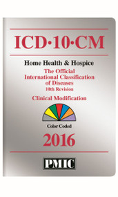 ICD-10-CM 2016 HOME HEALTH EDITION