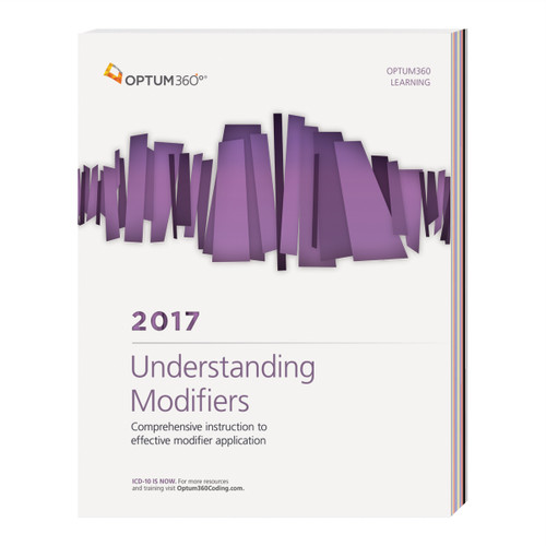 Understanding Modifiers uses actual medical records to outline in detail how to document services and apply the correct modifiers.