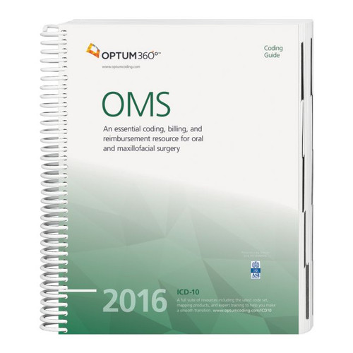 Coding Guide for OMS  2016. Co-produced with the American Association of Oral and Maxillofacial Surgeons (AAOMS), this guide has the latest 2016 OMS specific ICD-10-CM, HCPCS Level II, CDT, and CPT® code sets along with Medicare payer information, CCI edits, helpful code descriptions, and clinical definitions.