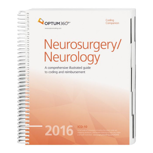 Coding Companion for Neurosurgery/Neurology  2016, This comprehensive and easy-to-use guide includes 2016 CPT®, HCPCS, and ICD-10-CM code sets specific to neurology and neurosurgery.