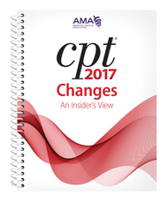 For a better understanding of the latest revisions to the CPT® code set, rely on the best-selling CPT® Changes 2017: An Insider's View. Find the meaning behind all of the changes included in the AMA's CPT® Professional Edition codebook.