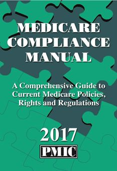 The Medicare Compliance Manual 2017 is packed with the information you need to maximize your Medicare reimbursement and protect yourself from audit liability.