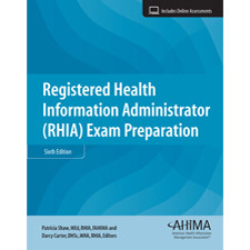 Confidently prepare for the RHIA exam with Registered Health Information Administrator (RHIA) Exam Preparation