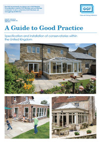 A Guide to Good Practice: Specification and installation of conservatories within the United Kingdom (ref: 20.2)