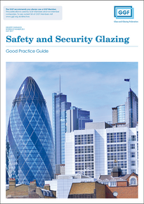 Safety and Security Glazing: Good Practice Guide (ref: 20.5)