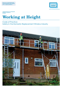 Working at Height: Code of Practice - Safety in the Domestic Replacement Window Industry (ref: 60.2)