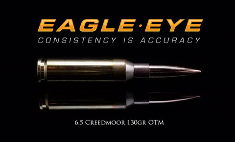Eagle Eye Precision Match 6.5 Creedmoor 130gr OTM Banner Image