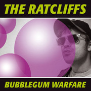 "LP The Ratcliffs ""Bubblegum Warfare"""