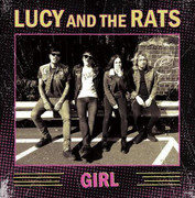 "7"" Lucy And The Rats ""Girl"""