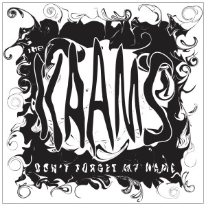 "7"" Kaams ""Don't Forget My Name"""