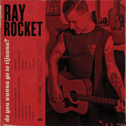 "LP Ray Rocket ""Do You Wanna Go To Tijuana?"""