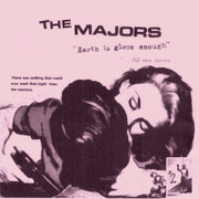 "7"" The Majors ""Earth is Gloom Enough"""