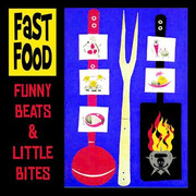 Fast Food Funny Beats and Little Bites