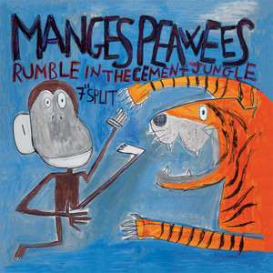 "7"" split The Manges / The Peawees ""Rumble In The Cement Jungle"""