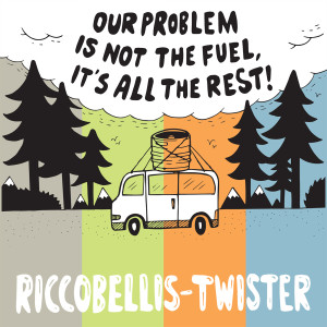 "7"" split Riccobellis / Twister ""Our Problem Is Not The Fuel, It's All The Rest"""