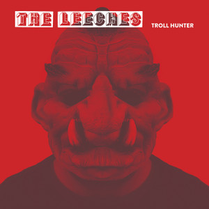 "7"" The Leeches ""Troll Hunter"""