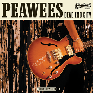"""LP The Peawees """"Dead End City"""" [reissue] 2017"""