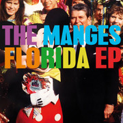 "12"" The Manges ""Florida EP"" (LP+CD)"